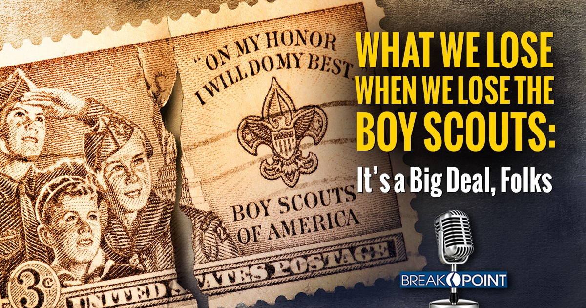 What We Lose When We Lose the Boy Scouts – Breakpoint