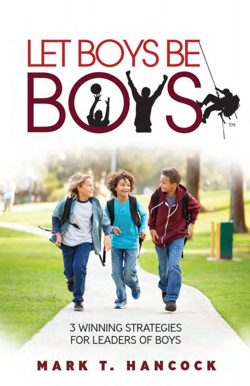 """Trail Life offers free e-book, """"Let Boys beBoys"""""""